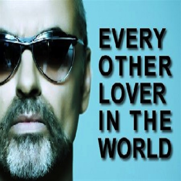 George Michael Every Other Lover