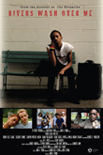 filmography_riverswashoverme