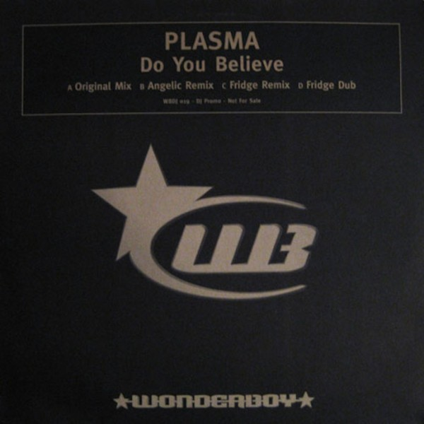 plasma-do_you_believe