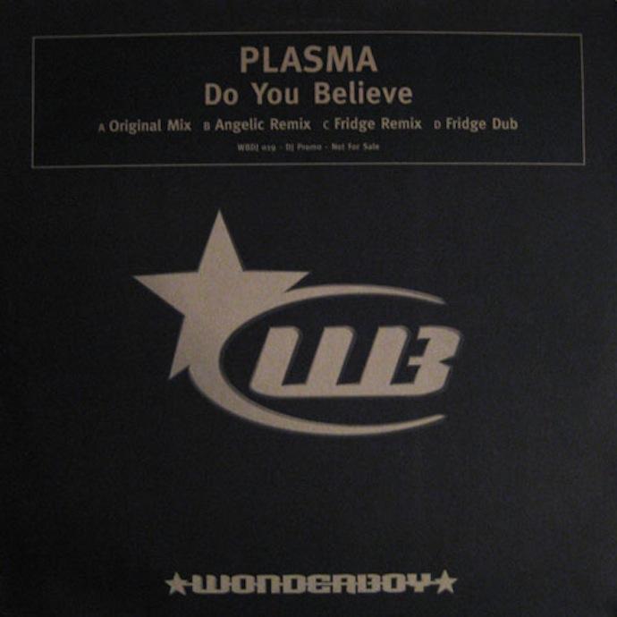 plasma-do_you_believe